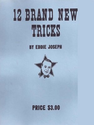 12 Brand New Tricks by Eddie Joseph