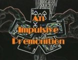 An Impulsive Premonition by Jack Carpenter