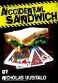 Accidental Sandwich by Nicholas Uusitalo