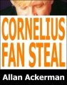 Cornelius Fan Steal