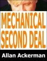 Mechanical Second Deal