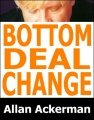 Bottom Deal Snap Change by Allan Ackerman