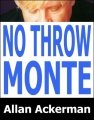 No Throw Monte