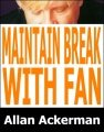 Maintain Break With Fan