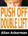 Push Off Double Lift