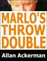 Marlo's Throw Double