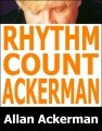Rhythm Count Ackerman by Allan Ackerman