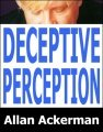 Deceptive Perception