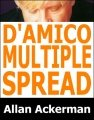 D'Amico Multiple Spread by Allan Ackerman