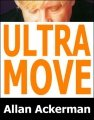 Ultra Move by Allan Ackerman