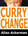 Curry Change by Allan Ackerman