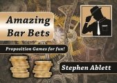 Amazing Bar Bets by Stephen Ablett