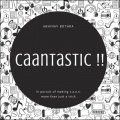 Caantastic by Abhinav Bothra