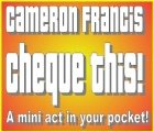Cheque This! A mini act that fits in your pocket by Cameron Francis