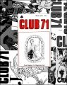 Club 71: 1970 - 2007 (all issues)