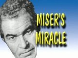 Miser's Miracle