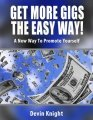 Get More Gigs the Easy Way