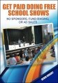 Get Paid Doing Free School Shows
