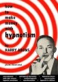 How to Make Money with Hypnotism by Harry Arons