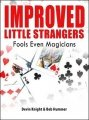 Improved Little Strangers by Devin Knight & Bob Hummer