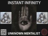 Instant Infinity by Unknown Mentalist