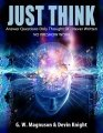 Just Think by W. G. Magnuson & Devin Knight
