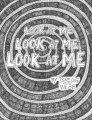 Look At Me by Gregg Webb