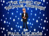 The Magic of Michael Skinner
