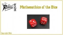 Mathematics of the Dice