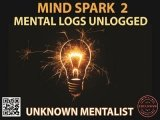 Mind Spark 2: Mental Logs Unlogged by Unknown Mentalist
