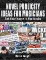 Novel Publicity Ideas For Magicians