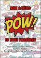 POW! by Peter Arcane