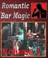 Romantic Bar Magic Volume 1 by Stephen Ablett