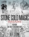 Stone Cold Magic Magazine Volume 1 by Jeff Stone