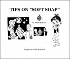 "Tips on ""Soft Soap"""