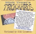 Nick Trost's Trick Kards by Aldo Colombini