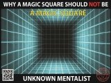 Why A Magic Square Should Not Be A Magic Square