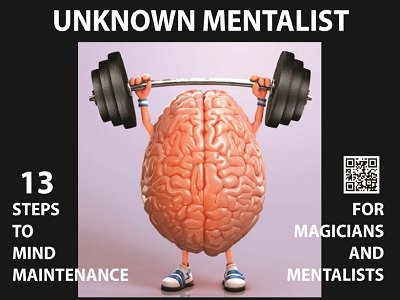 13 Steps to Mind Maintenance for Magicians and Mentalists by Unknown Mentalist