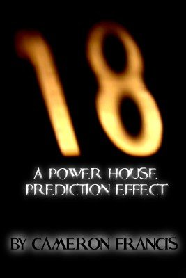 18: A Powerhouse Prediction Effect by Cameron Francis