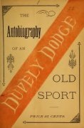 The Autobiography of an Old Sport: Fifty years at the Card Table by Harry P. Dodge