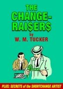 The Change Raisers by Wilton Moore Tucker