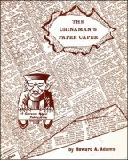 The Chinaman's Paper Caper by Howard A. Adams