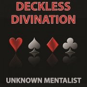 Deckless Divination by Unknown Mentalist
