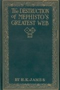 The Destruction of Mephisto's Greatest Web by James Henry Keate