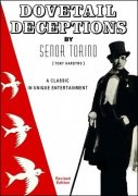 Dovetail Deceptions by Senor Torino