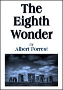 The Eighth Wonder by Albert Forrest