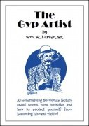 The Gyp Artist by William W. Larsen