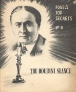 The Houdini Seance: Fogel's Top Secrets No. 4 by Maurice Fogel