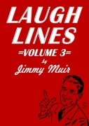 Laugh Lines 3 by Jimmy Muir