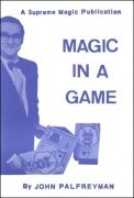 Magic in a Game by John Palfreyman